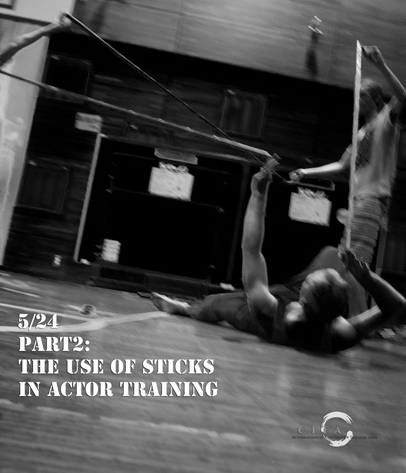 Sticks in Actor Training